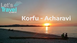 Korfu - Acharavi (Greece/Griechenland) | Let's Travel(Let's Travel ** nach Acharavi auf Korfu in Griechenland. - kurzer Strandblick - Meer von Acharavi - Sonnenuntergang Sorry für die eher schlechte Qualtität..., 2015-12-07T15:18:14.000Z)