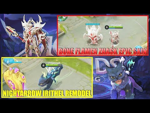 SKIN EPIC LAGI GUYS! ZHASK BONE FLAMEN SKIN & NIGHTARROW IRITHEL REMODEL REVIEW + SKIN GIVEAWAY