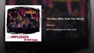 The Man Who Sold The World - Nirvana YouTube Videos