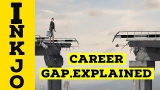 How to fill the gap in employmentCareer Tips  NKJO thunammakaraikudi