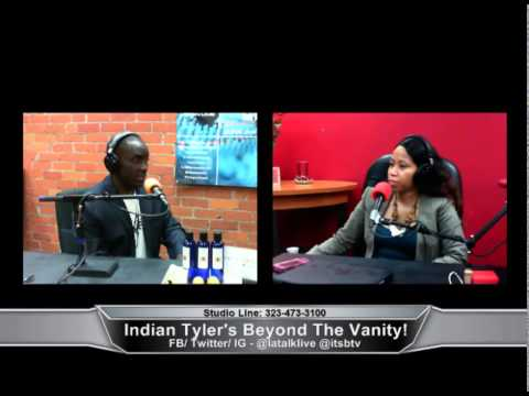 Indian Tyler's Beyond The Vanity  10-01-14