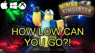 Roblox Mining Simulator - How Low Can You Go?