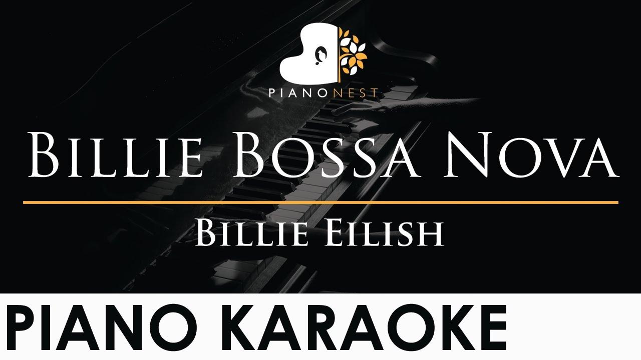 Billie Eilish - Billie Bossa Nova - Piano Karaoke Instrumental Cover with Lyrics
