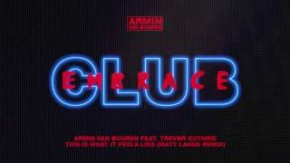 Armin van Buuren feat. Trevor Guthrie - This is What It Feels Like (Matt Lange Extended Remix)