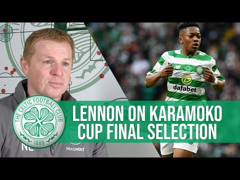 Neil Lennon on Karamoko Dembele's chances of playing in Scottish Cup Final