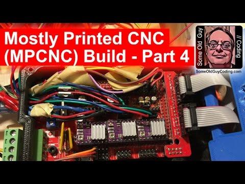 Mostly Printed CNC (MPCNC) Build Part 4