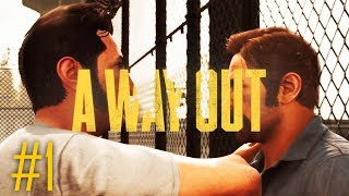 A WAY OUT Gameplay Walkthrough Part 1 - LEO & VINCENT - ULTRA PC [1080p HD 60FPS] - No Commentary