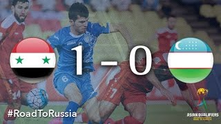 Syria vs Uzbekistan (Asian Qualifiers - Road To Russia)