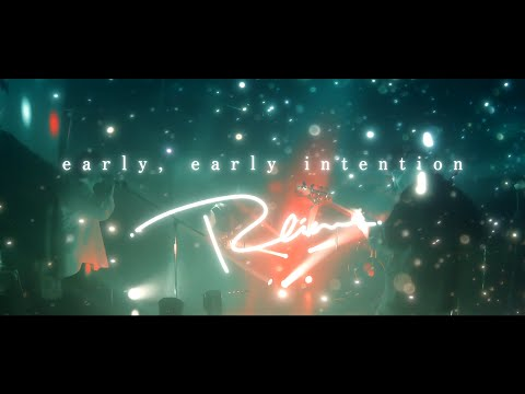 Radicalism 「early, early intention」 (Official Music Video)