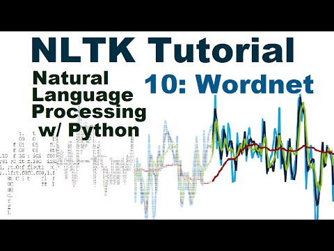 WordNet  - Natural Language Processing With Python and NLTK p.10