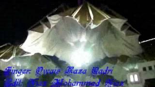New Owais Raza Qadri-New Naat Album 2011- Tajdare Haram
