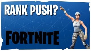 Fortnite Live | Squad | Rank push?