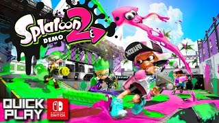 Splatoon 2 Demo Gameplay! Nintendo Switch Qui...