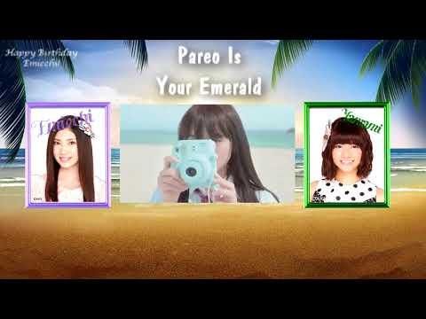《2人で歌おうとした》[Yamami & Emicchi] 「Pareo Is Your Emerald」