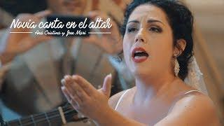Novia canta en el altar pasodoble con letra dedicada.  Ana C...