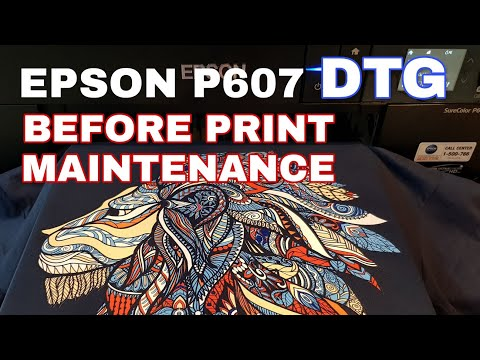 Helios DTG Epson SC P600 P607 Before Print Daily Quick Maintenance