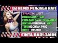 DJ REMIX PENJAGA HATI (Ari Lasso), CINTA DARI JAUH (Cassandra) PARTY