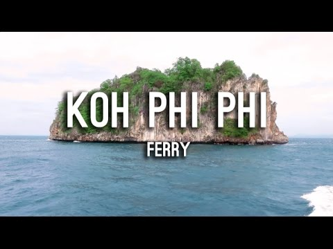 Thailand Travel: Ferry to Koh Phi Phi from Phuket