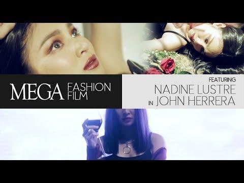 MEGA Fashion Film feat. Nadine Lustre in John Herrera
