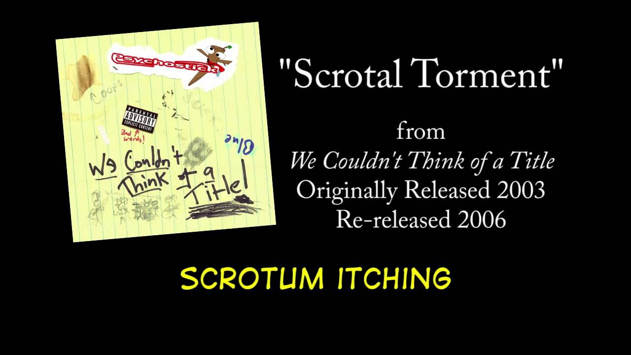 Scrotal Torment + LYRICS [Official] by PSYCHOSTICK (my