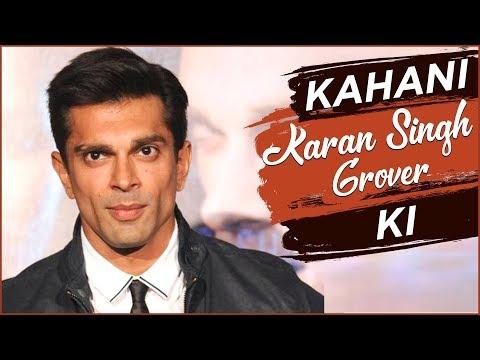 KAHANI KARAN KI   Lifestory Of Karan Singh Grover   Biography   TellyMasala
