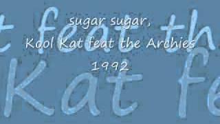 sugar sugar, archies feat kool kat