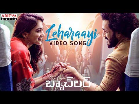 #Leharaayi Video Song   MostEligibleBachelor Songs Akhil Akkineni,Pooja Hegde Gopi Sundar Sid Sriram