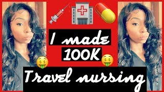 I MADE OVER 100K IN A YEAR TRAVEL NURSING!!!! || TRAVEL NURSING 101 || VLOGMAS DAY 12 ||