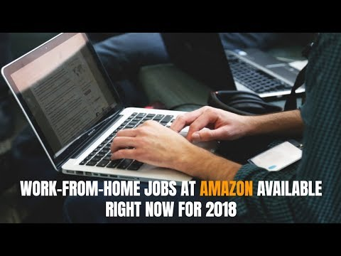 Work-From-Home Jobs at Amazon Available Right Now for 2018