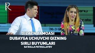 Dizayn jamoasi - Dubayga uchuvchi qizning sirli buyumlari (Sadulla Fatxullayev)