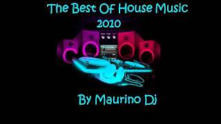 The Best Of House Music 2010 By Maurino Dj+DOWNLOAD