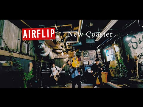 "AIRFLIP ""New Coaster"" 【Official Music Video】"