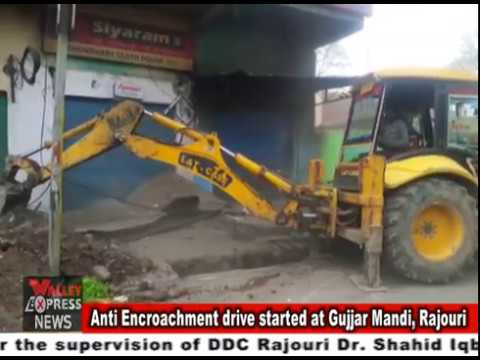 Anti Encroachment drive started at Gujjar Mandi, Rajouri under the supervision of DDC Rajouri Dr  Sh
