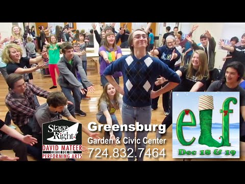 Elf: The Musical; Dec 18 & 19, Stage Right! Greensburg