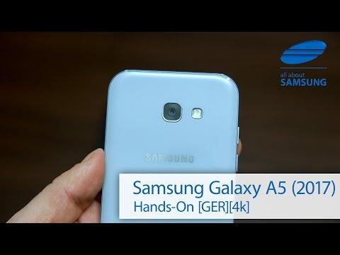 Samsung Galaxy A5 2017 Hands-on deutsch 4k
