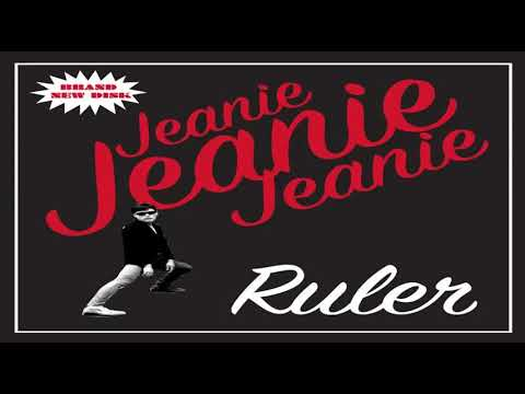 Ruler - Jeanie Jeanie Jeanie