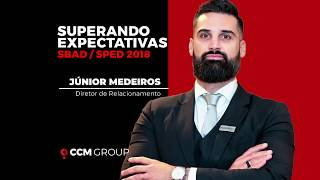 CCM GROUP - Superando Expectativas na SBAD/SPED2018