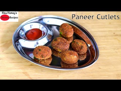 paneer-cutlet-recipe---how-to-make-paneer-cutlets---healthy-&-easy-snacks-for-kids-|-skinny-recipes