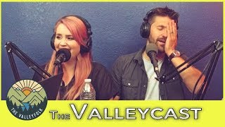 Joe Almost Ruined The Valleyfolk | The Valleycast Episode 20 (Highlights)