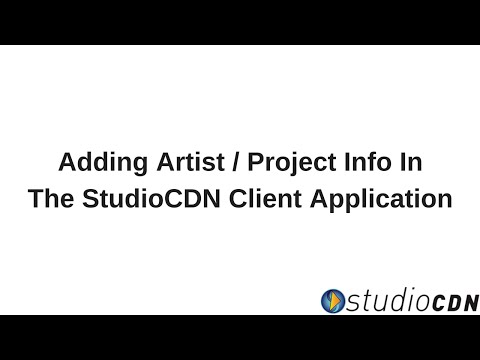 How To Add Artist / Project Info To Deliveries - StudioCDN