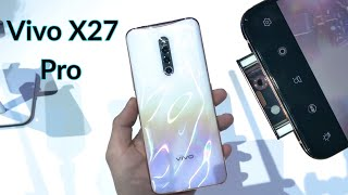 Vivo X27 Pro : Price, Full Specifications, Camera, First Look & Features in Hindi (India)
