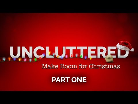 Uncluttered – Part 1 – Pastor Raymond Woodward