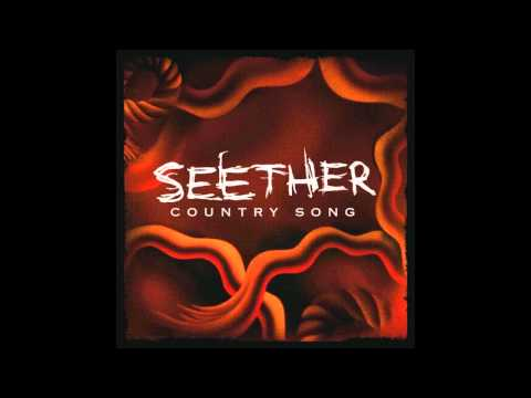 Seether - Country Song (SINGLE) HD Quality LYRICS