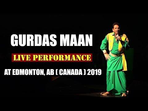 Live Performance : Gurdass Maan | Edmonton, Ab  Canada  2019 | Star Canada Tv