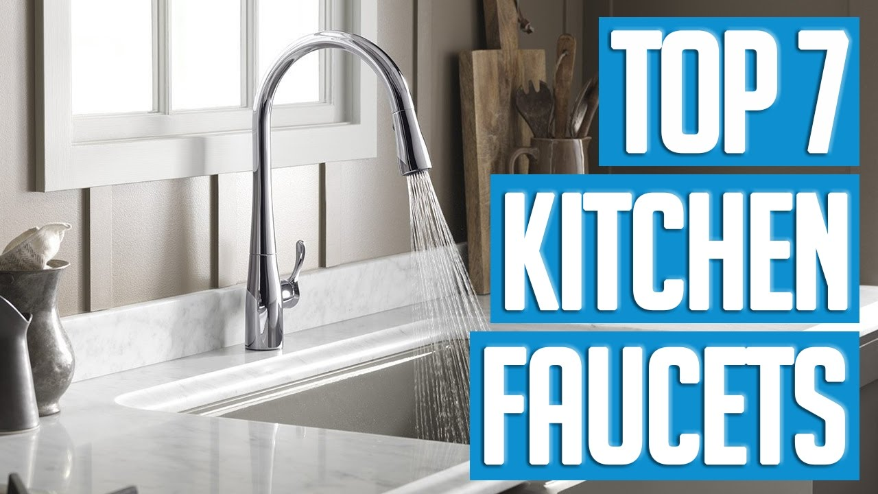 7 Best Kitchen Faucets 2017  YouTube