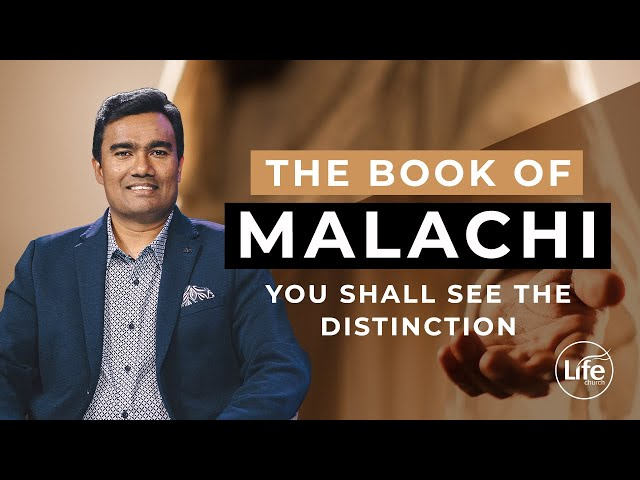 Malachi Part 6 - You Shall See The Distinction - Rev Paul Jeyachandran