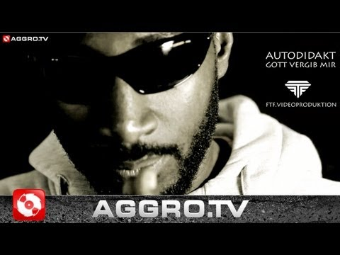 AUTODIDAKT  GOTT VERGIB MIR  HD VERSION AGGROTV