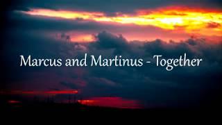 Marcus and Martinus - Together lyrics (hungarian/magyar)