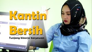Kantin Bersih Tunjang Optimalisasi Kinerja Karyawan