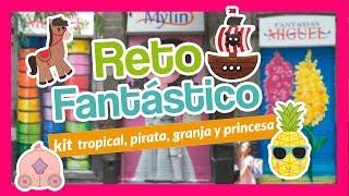 ¡Reto Fantástico! Kit Princesas,granja, pirata y tropical